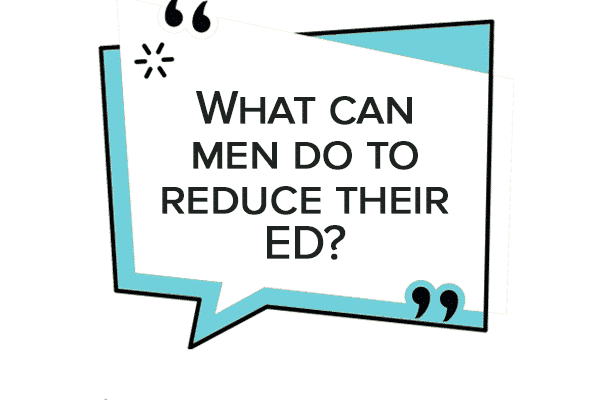 What can men do to reduce their ED