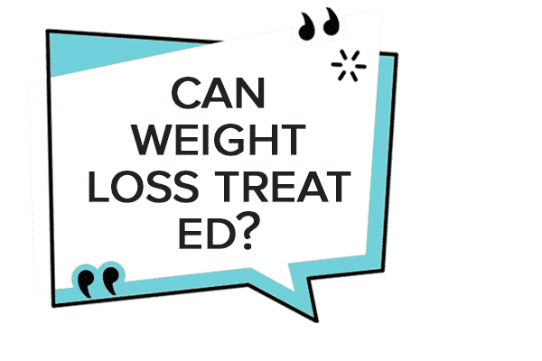 can-weight-loss-treat-ed